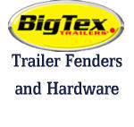 BIG TEX Trailer Fenders and Hardware
