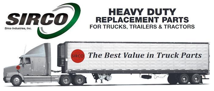 SIRCO Heavy Duty Truck and Trailer Parts