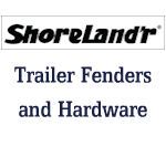 SHORELAND'R Trailer Fenders and Hardware