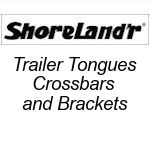 SHORELAND'R Tongues, Crossbars and Brackets